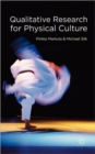 Qualitative Research for Physical Culture - Book
