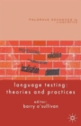 Language Testing : Theories and Practices - Book
