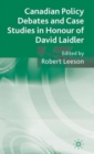 Canadian Policy Debates and Case Studies in Honour of David Laidler - Book