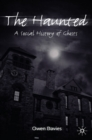 The Haunted : A Social History of Ghosts - eBook