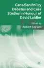 Canadian Policy Debates and Case Studies in Honour of David Laidler - eBook