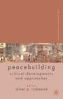 Palgrave Advances in Peacebuilding : Critical Developments and Approaches - eBook
