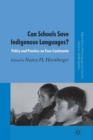 Can Schools Save Indigenous Languages? : Policy and Practice on Four Continents - Book