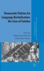 Democratic Policies for Language Revitalisation: The Case of Catalan - Book
