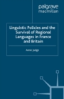 Linguistic Policies and the Survival of Regional Languages in France and Britain - eBook
