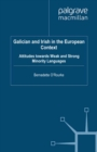 Galician and Irish in the European Context : Attitudes Towards Weak and Strong Minority Languages - eBook