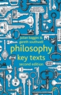 Philosophy: Key Texts - Book