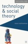 Technology and Social Theory - eBook
