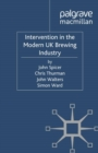 Intervention in the Modern UK Brewing Industry - eBook