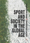 Sport and Society in the Global Age - eBook