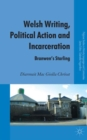 Welsh Writing, Political Action and Incarceration : Branwen's Starling - Book