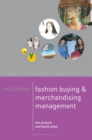 Mastering Fashion Buying and Merchandising Management - eBook