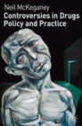 Controversies in Drugs Policy and Practice - eBook