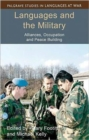 Languages and the Military : Alliances, Occupation and Peace Building - Book