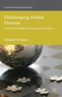Challenging Global Finance : Civil Society and Transnational Networks - eBook