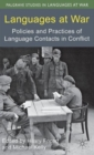 Languages at War : Policies and Practices of Language Contacts in Conflict - Book