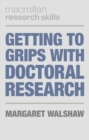 Getting to Grips with Doctoral Research - eBook