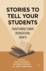 Stories to Tell Your Students : Transforming toward Organizational Growth - eBook