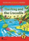 Macmillan Children's Readers 1b - The Frog and the Crocodile - Book
