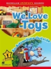 Macmillan Children's Readers We Love Toys Level 1 - Book