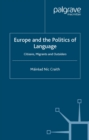 Europe and the Politics of Language : Citizens, Migrants and Outsiders - eBook