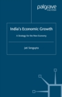 India's Economic Growth : A Strategy for the New Economy - eBook