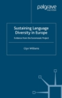 Sustaining Language Diversity in Europe : Evidence from the Euromosaic Project - eBook