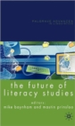 The Future of Literacy Studies - Book