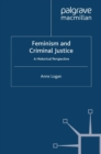 Feminism and Criminal Justice : A Historical Perspective - eBook