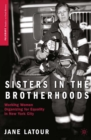 Sisters in the Brotherhoods : Working Women Organizing for Equality in New York City - eBook