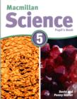 Macmillan Science 5 : Pupil's Book & CD-ROM Pack - Book