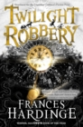 Twilight Robbery - eBook
