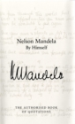 Nelson Mandela By Himself : The Authorised Book of Quotations - eBook