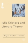 Julia Kristeva and Literary Theory - eBook