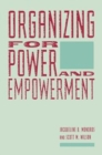 Organizing for Power and Empowerment - Book