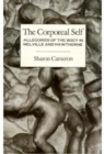 The Corporeal Self : Allegories of the Body in Melville and Hawthorne - Book