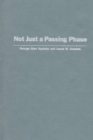 Not Just a Passing Phase : Social Work with Gay, Lesbian, and Bisexual People - Book