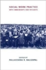 Social Work Practice with Immigrants and Refugees - Book
