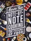 Note-by-Note Cooking : The Future of Food - Book