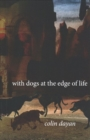 With Dogs at the Edge of Life - Book