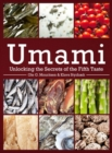 Umami : Unlocking the Secrets of the Fifth Taste - Book