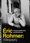 Eric Rohmer : A Biography - Book