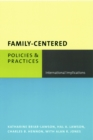 Family-Centered Policies and Practices : International Implications - eBook