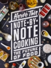 Note-by-Note Cooking : The Future of Food - eBook