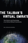 The Taliban's Virtual Emirate : The Culture and Psychology of an Online Militant Community - eBook