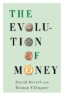 The Evolution of Money - eBook