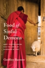 Food of Sinful Demons : Meat, Vegetarianism, and the Limits of Buddhism in Tibet - eBook