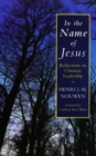 In the Name of Jesus : Reflections on Christian Leadership - Book