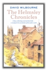 The Helmsley Chronicles : A diary celebrating rural and church life ... a remedy for the uncertainties of the modern world - Book