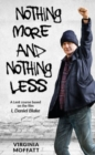 Nothing More and Nothing Less : A Lent Course based on the film I, Daniel Blake - Book